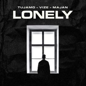 TUJAMO & VIZE FEAT. MAJAN - LONELY